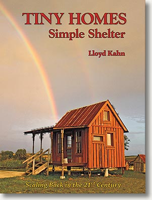 Tiny Homes Simple Shelter, by Lloyd Kahn
