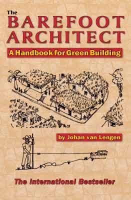 The Barefoot Architect - Johan van Lengen