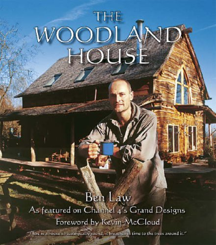 The Woodland House -- Ben Law
